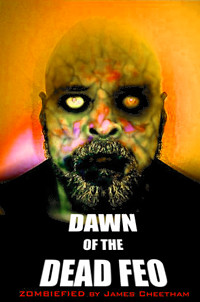 Dawn of the Dead Feo