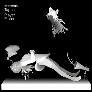 Memory Tapes - Player Piano