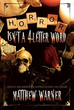 Horror Isn't A 4 Letter Word