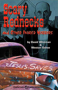 Scary Rednecks and Other Inbred Horrors