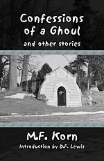 Confessions of a Ghoul