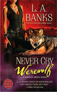 What Never cry werewolf opinion you
