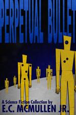 Perpetual Bullet